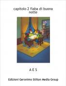 A E S - capitolo 2 fiaba di buona notte