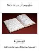 RatoMary12 - Diario de una chica perdida