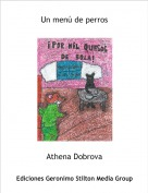 Athena Dobrova - Un menú de perros