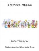 RUGHETTA&RICKY - IL COSTUME DI GERONIMO