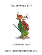 Geronimo el raton - Feliz año nuevo 2015
