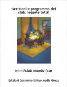 mimi/club mondo fate - iscrizioni e programma del club. leggete tutti!
