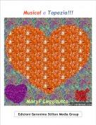 MaryF Leggitutto. - Musical a Topazia!!!