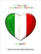 topogaia03 - I'm from Italy x il concorso di TopMarie