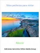 Ratovier - Sitios perfectos para visitar