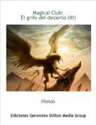 Hielos - Magical Club:El grifo del desierto (III)