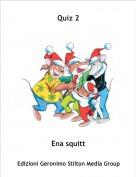 Ena squitt - Quiz 2