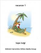 topo luigi - vacanze 1