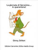 Ginny.Stilton - La giornata di Geronimo... in quarantena!