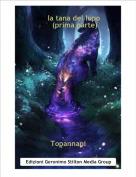 Topannapi - Nella tana del lupo      (prima parte)