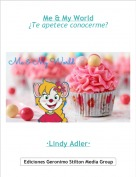 ·Lindy Adler· - Me & My World