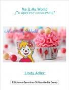 ·Lindy Adler· - Me & My World¿Te apetece conocerme?