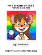 Topjana-Paulina - Per il concorso del club il mondo in un libro