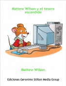 Mattew Wilson - Mattew Wilson y el tesoro escondido
