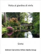 Greta - Visita al giardino di ninfa