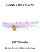 RATTOARIANNA - VACANZA A PICCO GHIACCIO