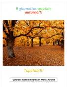 TopoFabi!!! - Il giornalino:speciale autunno!!!