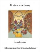 ismaelroedor - El misterio de haway