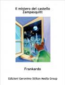 Frankardo - il mistero del castello Zampasquitt