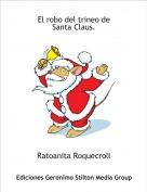 Ratoanita Roquecroll - El robo del trineo deSanta Claus.