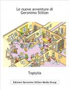 Topiylia - Le nuove avventure di Geronimo Stilton
