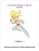 Catamuma - La Conosi (Parte 1 de mi novia).