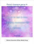 kieline - Potrei rimanere persa in questo ricordo eterno...
