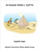 topella tops - IN VIAGGIO VERSO L' EGITTO