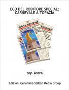 top.Astra - ECO DEL RODITORE SPECIAL:CARNEVALE A TOPAZIA