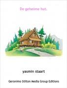 yasmin staart - De geheime hut.