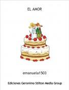 emanuela1503 - EL AMOR