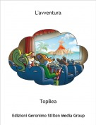 TopBea - L'avventura