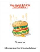 Gimnastica - UNA HAMBURGUESA ENVENENADA 1