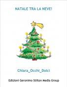 Chiara_Occhi_Dolci - NATALE TRA LA NEVE!