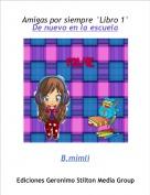 B.mimli - Amigas por siempre °Libro 1° De nuevo en la escuela
