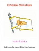 Irenita Rizadita - EXCURSIÓN POR RATONIA