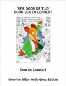 Sem en Lennert - 'REIS DOOR DE TIJD'DOOR SEM EN LENNERT
