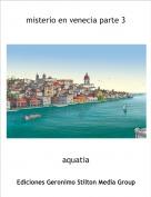 aquatia - misterio en venecia parte 3