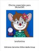 larafontina - Efectos especiales paraSKcool365