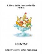 Melody4000 - il libro delle ricette da fifa felina!