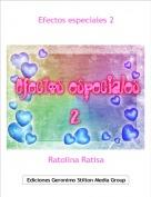 Ratolina Ratisa - Efectos especiales 2