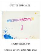 SACHAPARMESANO - EFECTOS ESPECIALES 1