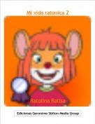 Ratolina Ratisa - Mi vida ratonica 2