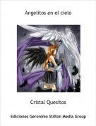Cristal Quesitos - Angelitos en el cielo