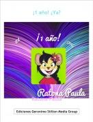 Ratona Paula - ¡1 año! ¿Ya?