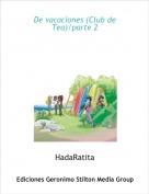 HadaRatita - De vacaciones (Club de Tea)/parte 2