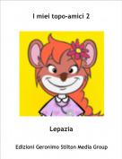 Lepazia - I miei topo-amici 2