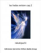 rakukipuchi - las hadas existen cap.2