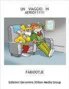 FABIOOTJE - UN   VIAGGIO   IN    AERIO111!!!