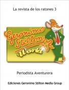 Periodista Aventurera - La revista de los ratones 3